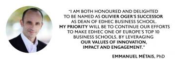 EMMANUEL METAIS NAMED NEW DEAN OF EDHEC BUSINESS SCHOOL